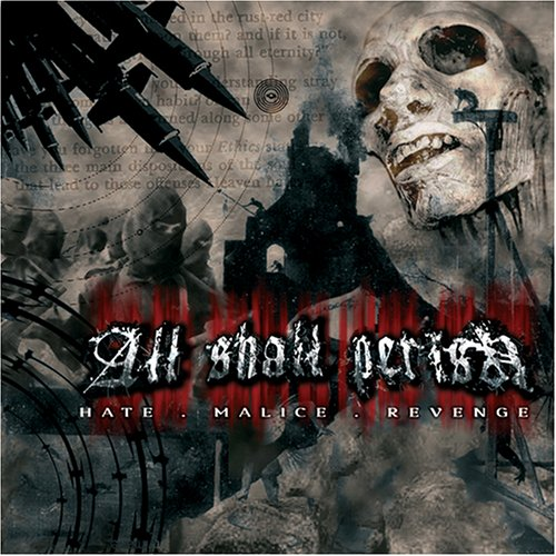 All Shall Perish's Debut Album Hate Malice Revenge