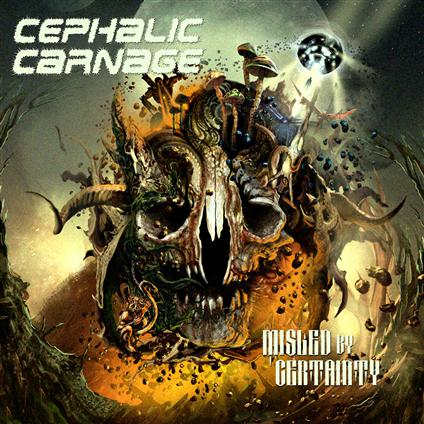 Misled By Certainty by Cephalic Carnage - Cover Art