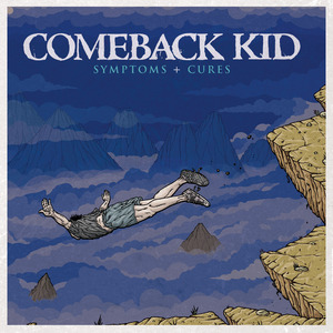 Comeback kid post do yourself a favor announce tours blow symptoms and cures album cover coming on victory and distort august 31 2010 solutioingenieria Gallery