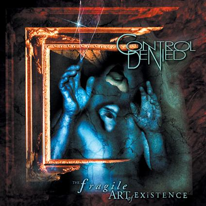 Control Denied - The Fragile Art of Existence Re-Issue