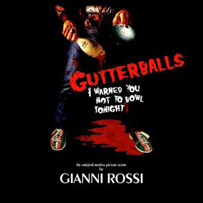 Gianni Rossi Gutterballs Soundtrack Cover