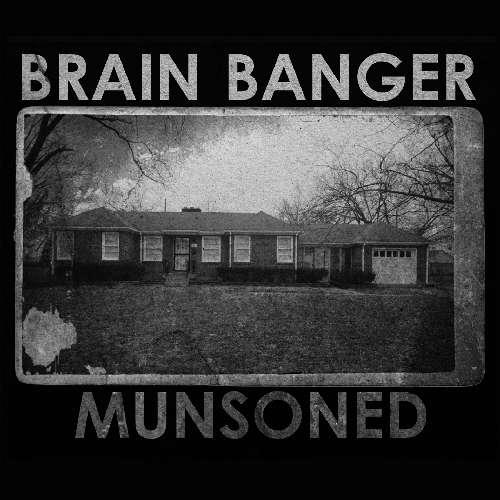 Barin Banger Munsoned EP Cover