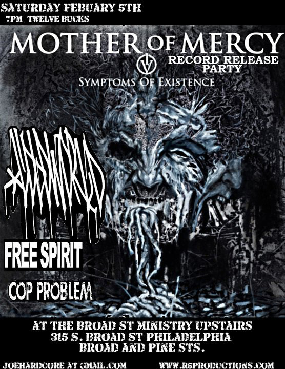Mother of Mercy Record Release Show with Cold World, Free Spirit, Cop Problem