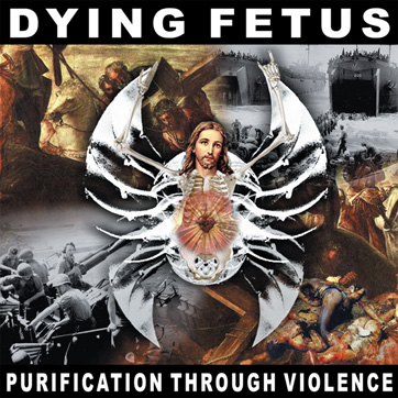 Dying Fetus Purification Through Violence Re-Issue on Relapse Records