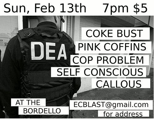 Coke bust and Cop Problem Show Flier