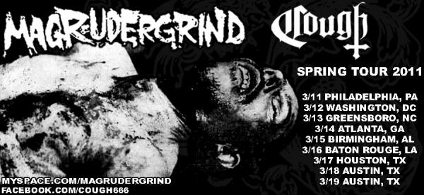 Magrudergrind Cough 2011 Tour