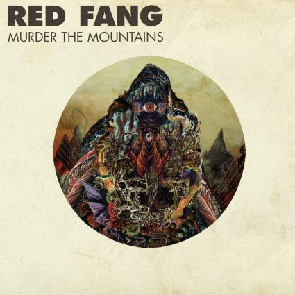 Murder The Mountains by Red Fang