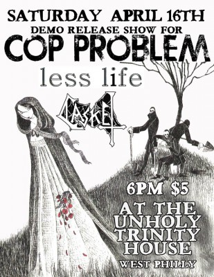 Cop Problem - Unholy Trinity House Show Flyer