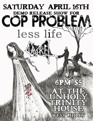 Cop Problem - Unholy Trinity House Show Flyer