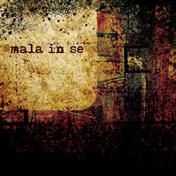 Mala In Se Self-Titled Album