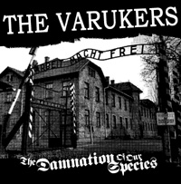 The Varukers - The Damnation Of Our Species