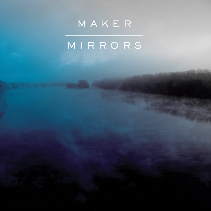 Maker - Mirrors LP Cover