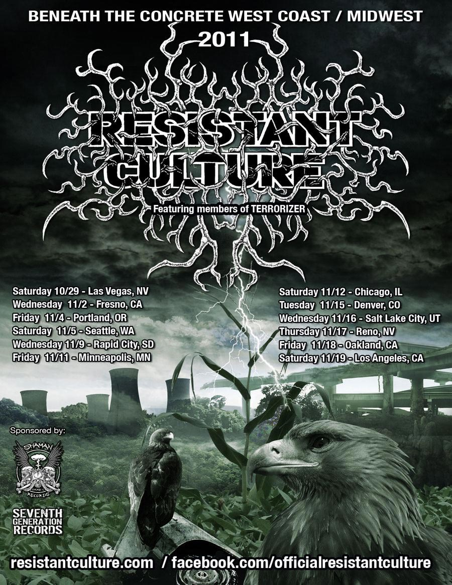 Resistant Culture - 2011 US West Coast Tour