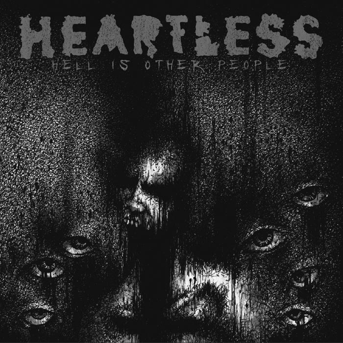 Heartless - Hell Is Other People