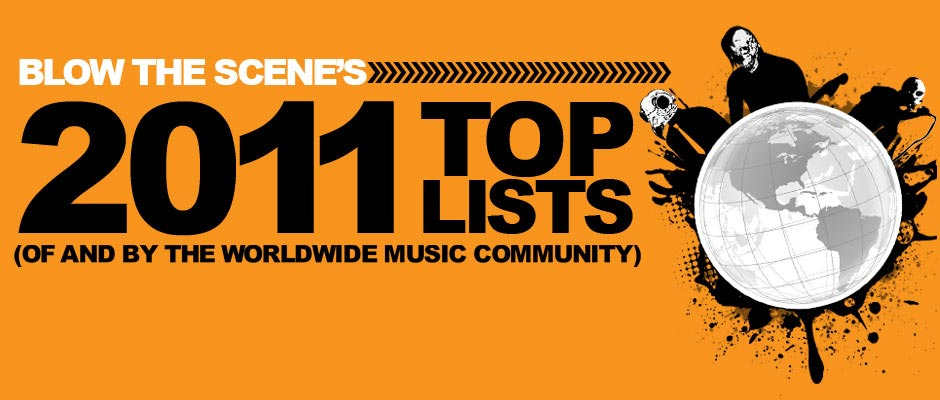 Blow The Scene 2011 Top Lists