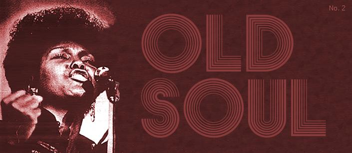OLD SOUL No. 2