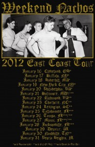 Weekend Nachos 2012 Tour - East Coast