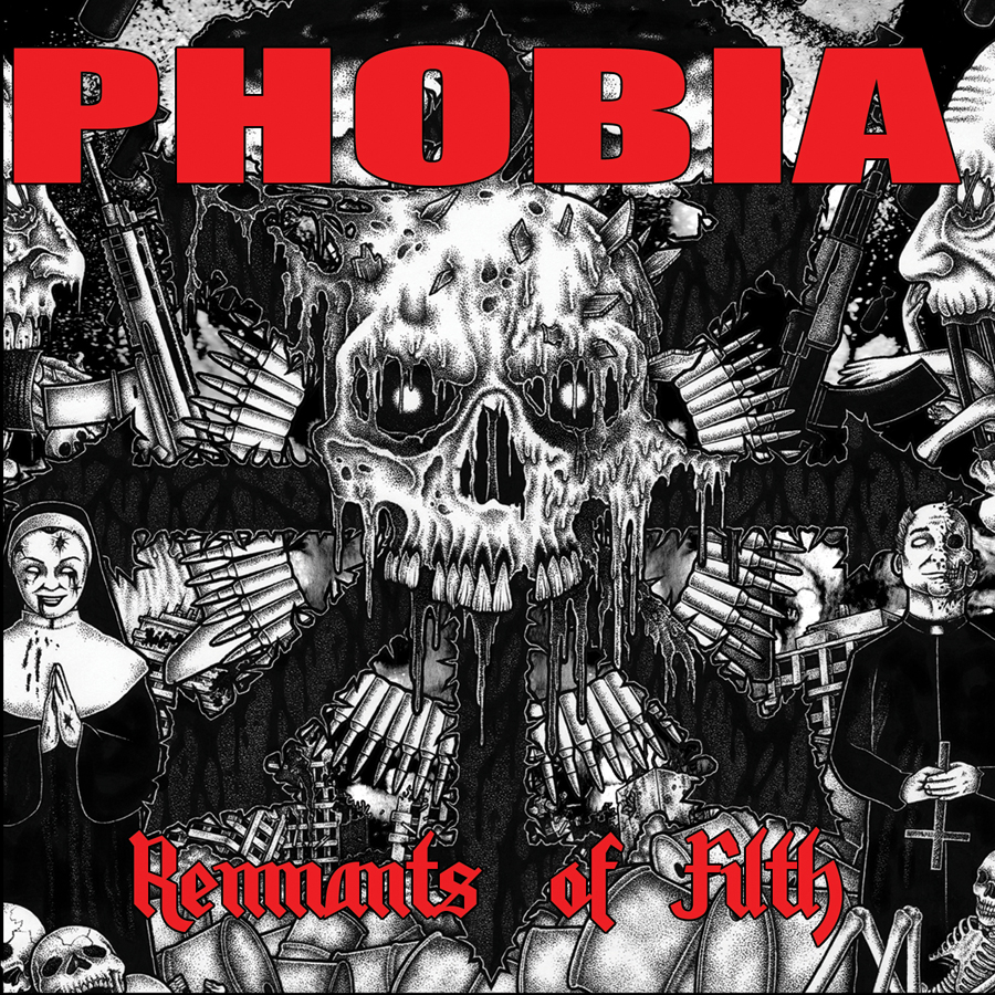Phobia - Remnants Of Filth album cover