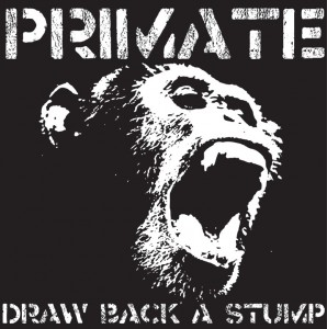 Primate - Original EP Draw Back a Stump cover