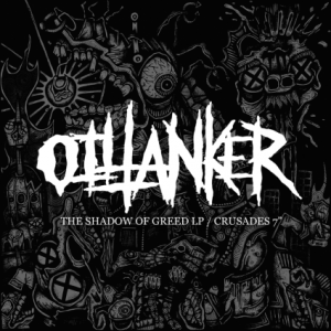 "Oiltanker - shadow of greed / crusades 7"" on Southern Lord"