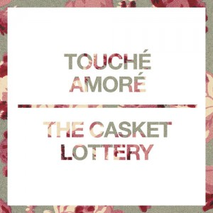 Touche Amore The Casket Lottery split EP
