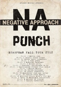 Negative Approach with Punch European Tour