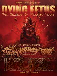 Dying Fetus - The Blood Of Power Tour