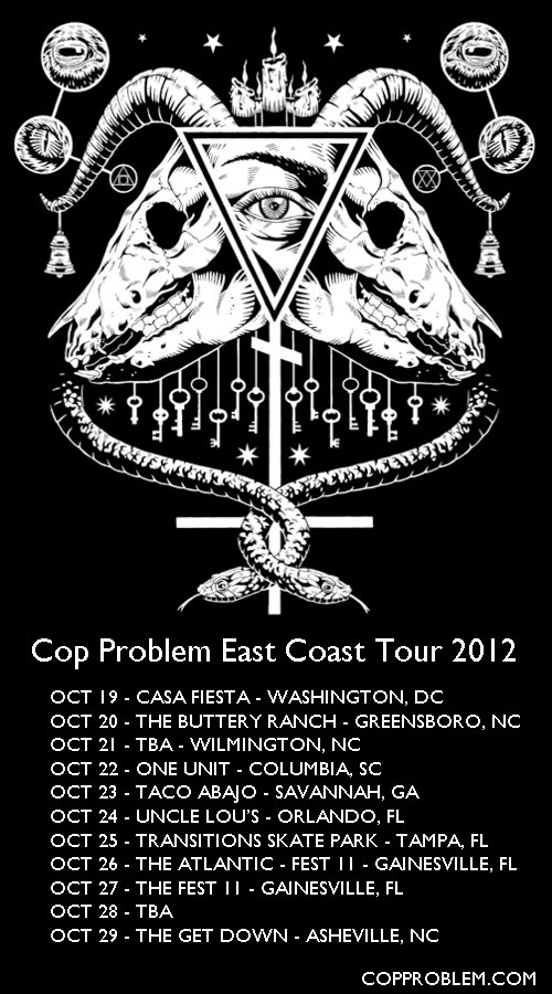 Cop Problem East Coast Tour 2012