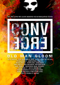 Converge and Old Man Gloom Tour Japan, Australia, New Zealand