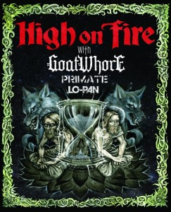 Lo-Pan and High on Fire Tour