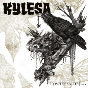 Kylesa - From The Vaults Vol. 1