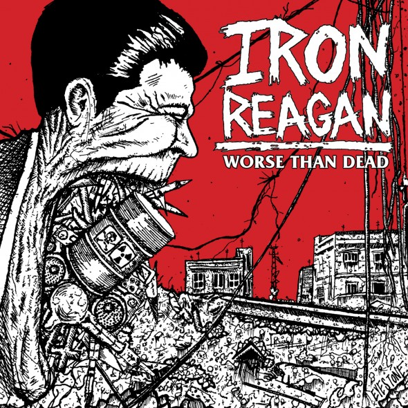 Iron Reagan Worse Than Dead