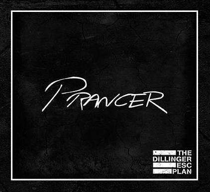 Dillinger Escape Plan- Prancer