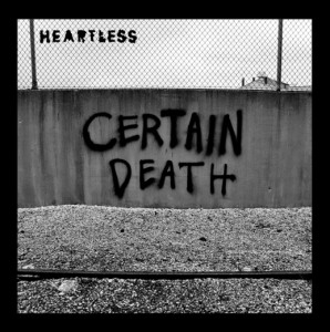 certain-death-heartless