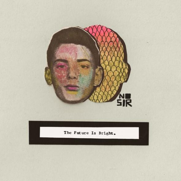 NO SIR Future Looks Bright album cover