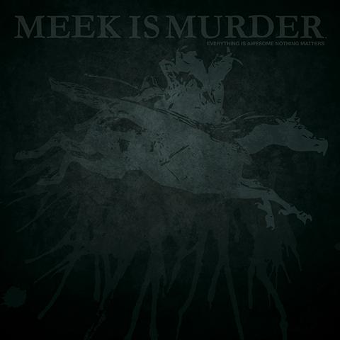 meek-is-murder-lp-cover
