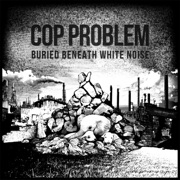 cop-problem-buried-beneath-white-noise-cover1