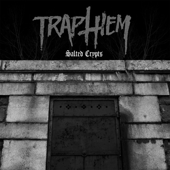 Trap Them - Salted Crypts