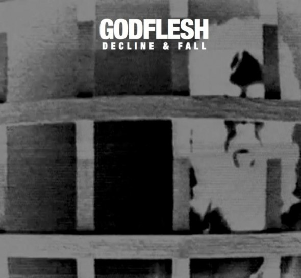 Decline & Fall by Godflesh