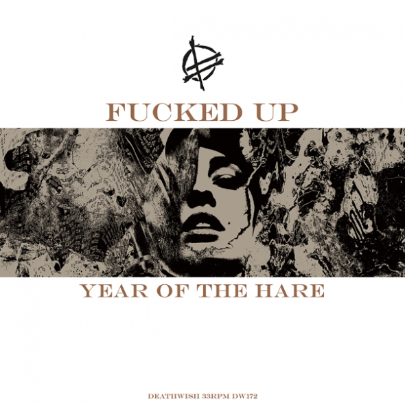 Fucked Up - Year Of The Hare cover
