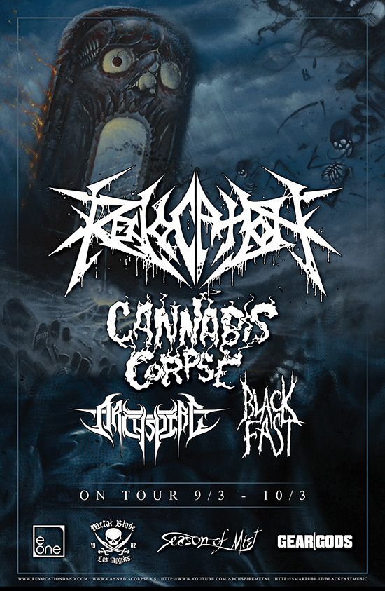 revocation + cannabis corpse tour 201