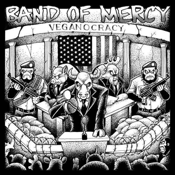 band of mercy veganocracy