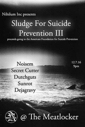 Sludge For Suicide Prevention III
