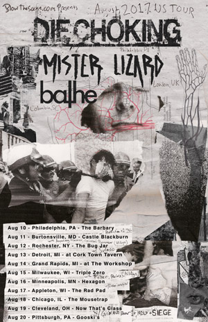 Die Choking, Mister Lizard, Bathe Us Tour