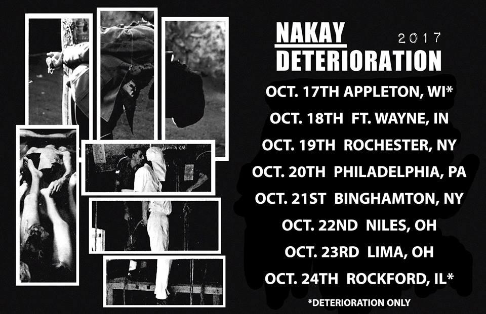 deterioration nakay tour 2017